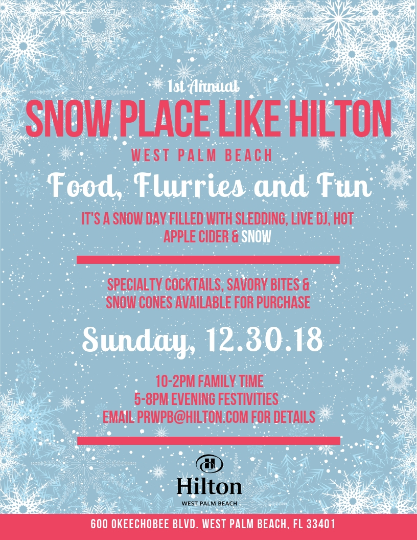Snow Place Like Hilton WPB | Palm Beach Illustrated