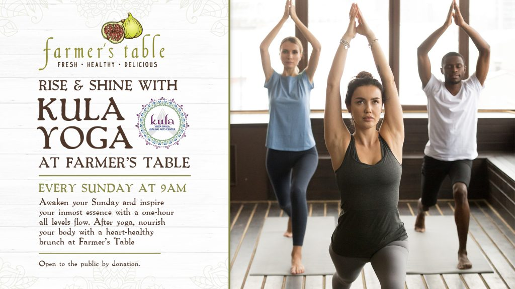 Rise & Shine with Kula Yoga at Farmer's Table!