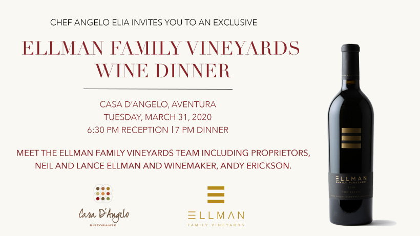 Ellman Family Vineyards Wine Dinner at Casa D'Angelo