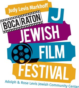 4th Annual Judy Levis Markhoff Boca Raton Jewish Film Festival