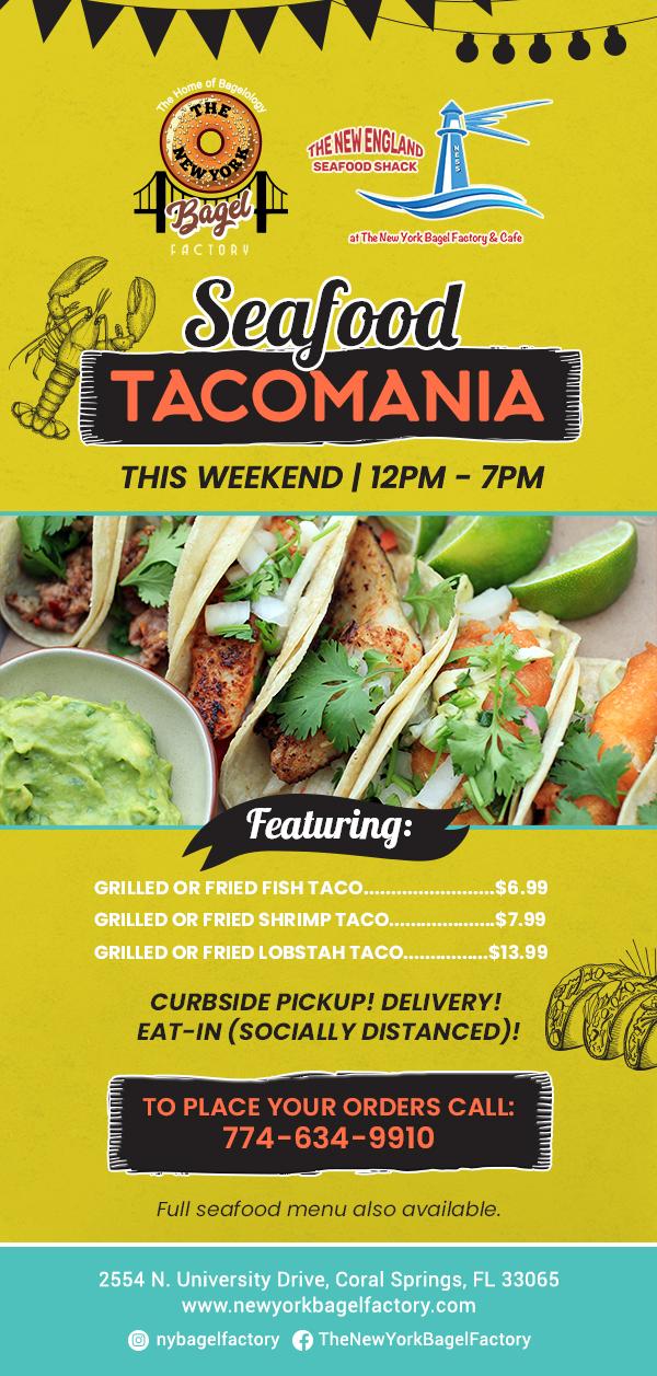 Seafood Tacomania at NY Bagel Factory!